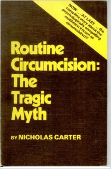 bookcover: Nicholas Carter, Routine Circumcision: the Tragic Myth