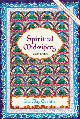cover-''Spiritual Midwifery'' by Ida May Gaskin