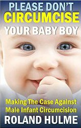 Bookcover: Please Don't Circumcise Your Baby Boy