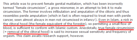 Morris true female circumcision... is said to increase sexual sensitivity...